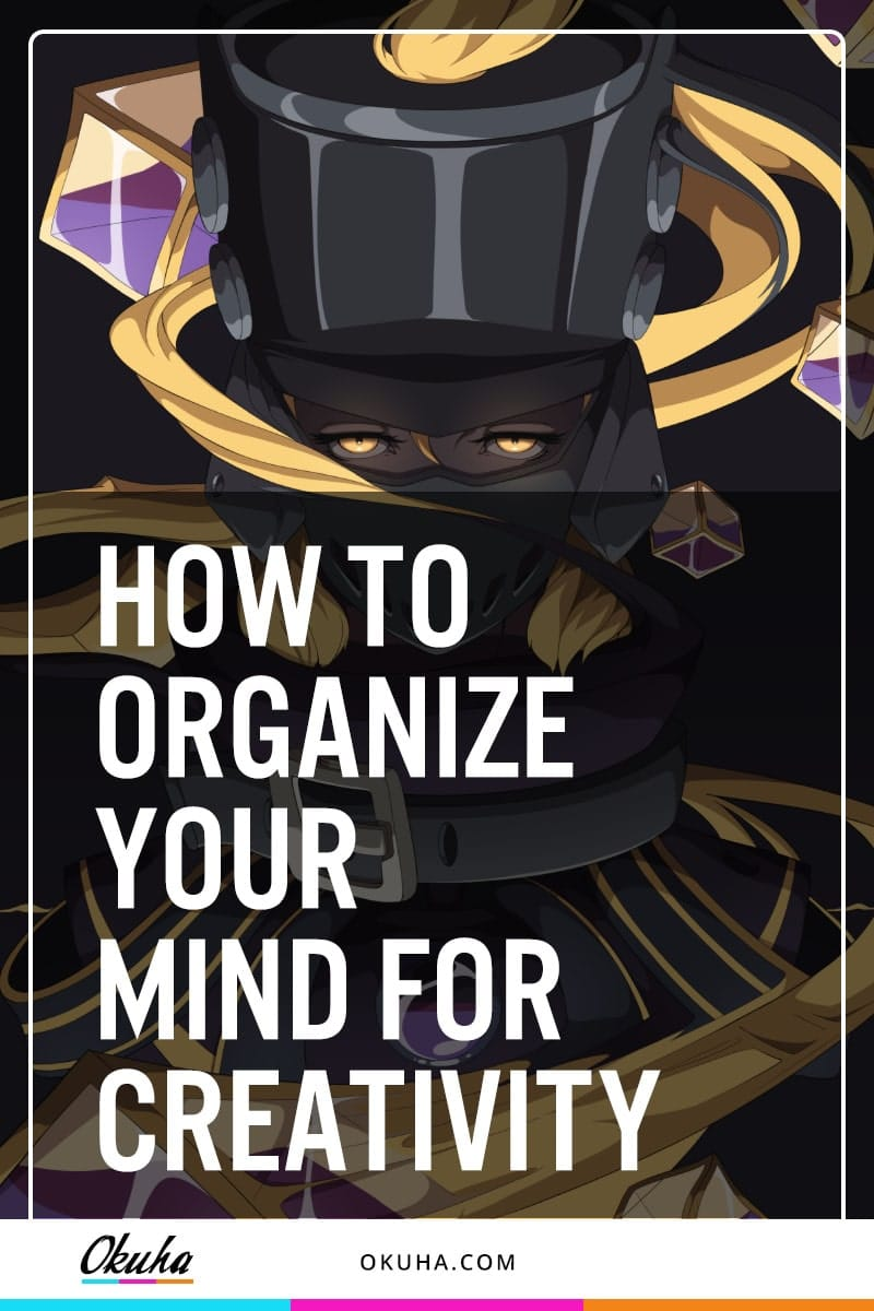 how_to_organize_your_mind_for_creativity_Blog_Share-min
