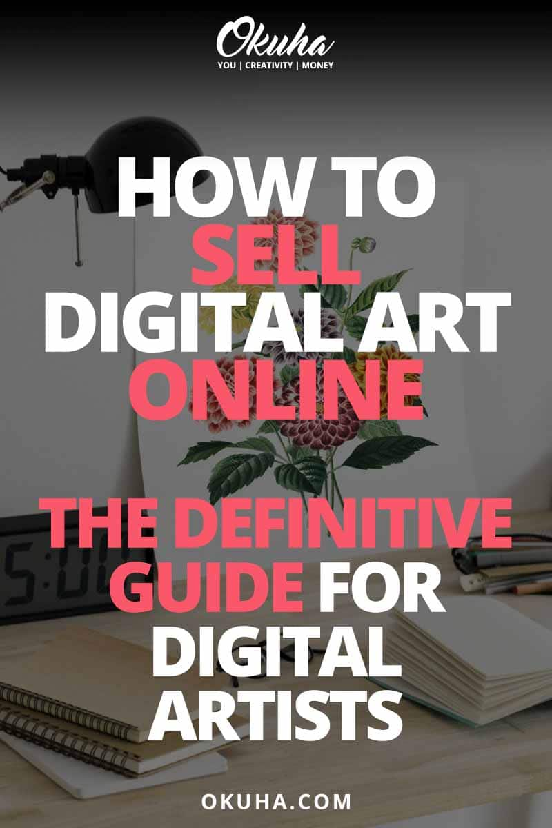 How to Sell Digital Art Online – The Definitive Guide for Digital Artists