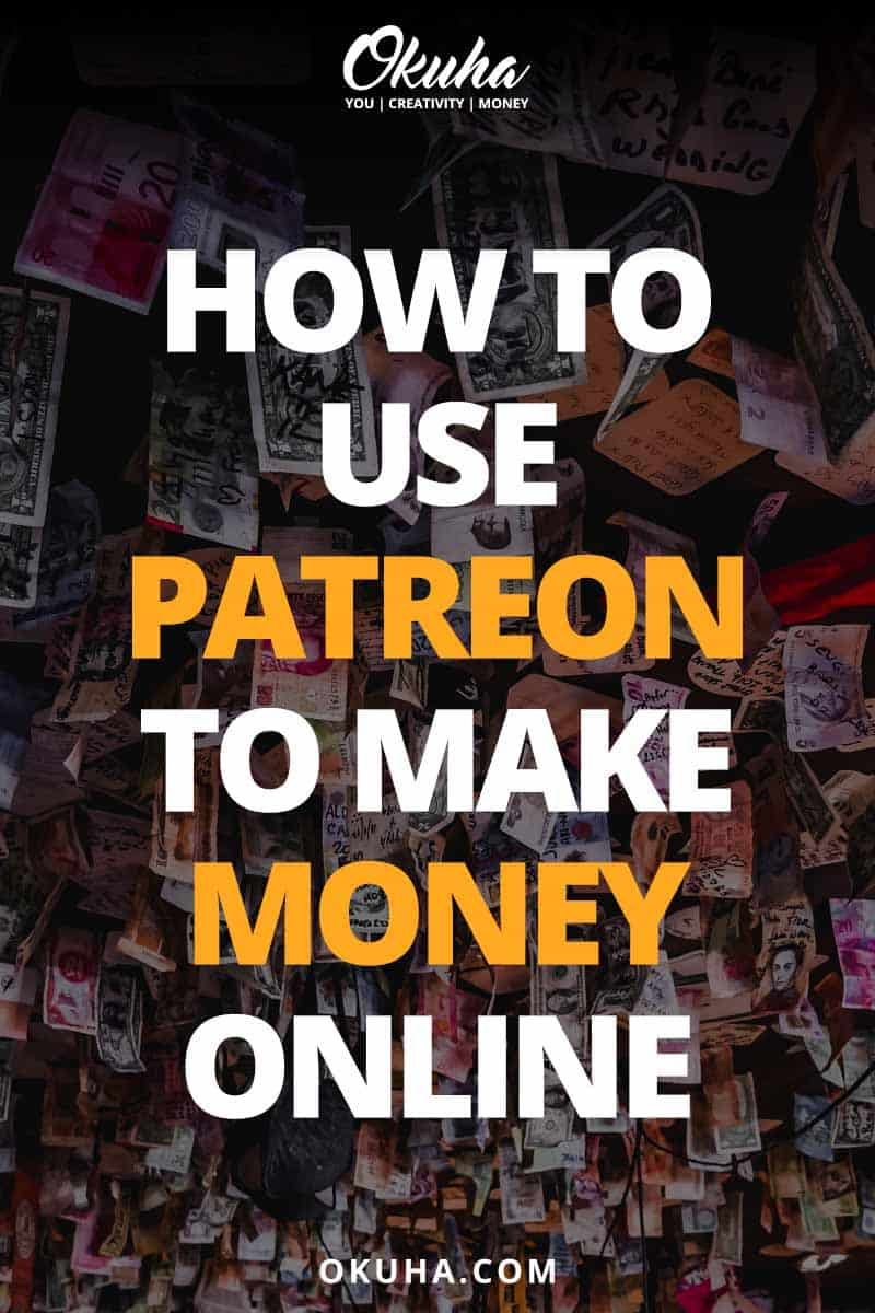 How to Use Patreon to Make Money Online